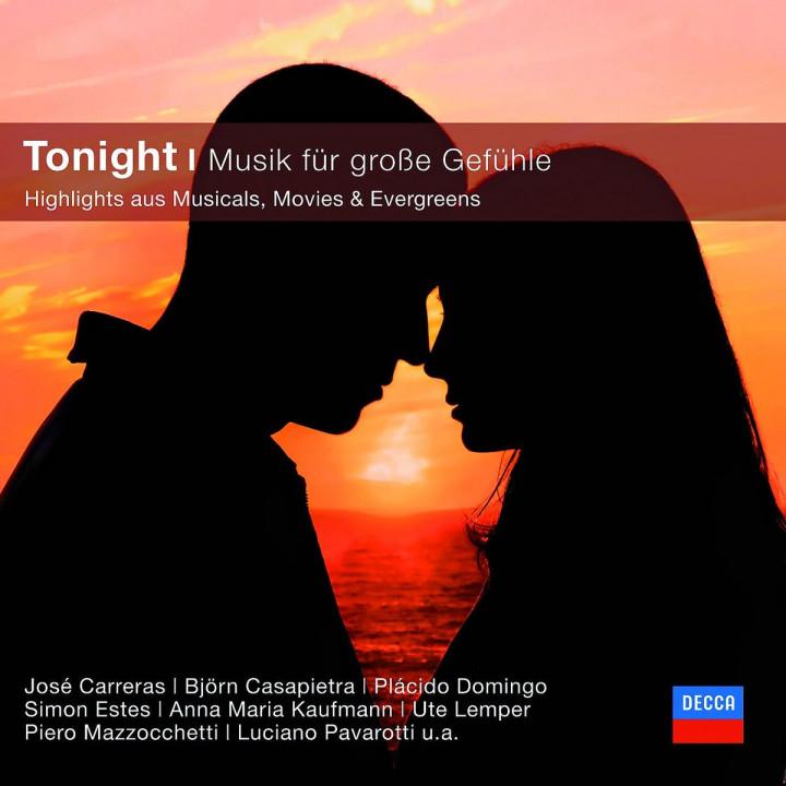 Tonight-Musik für große Gefühle (Classical Choice): Carreras/Kaufmann,A.M./Lemper/Pavarotti/+