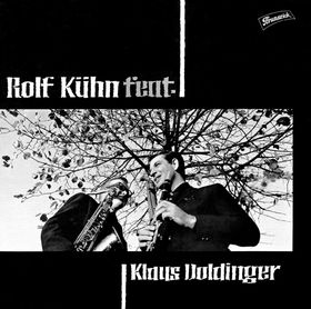 Rolf Kühn feat. Klaus Doldinger, 00602527224770