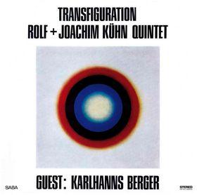 Transfiguration: Rolf & Joachim Kühn Quintet, 00602527224787