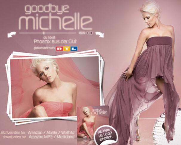 Michelle, Jetzt exklusiv und ausführlich in Goodbye Michelle reinhören!