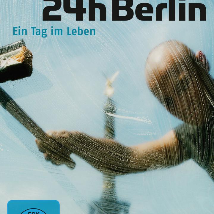 24h Berlin - Ein Tag im Leben: 24h Berlin