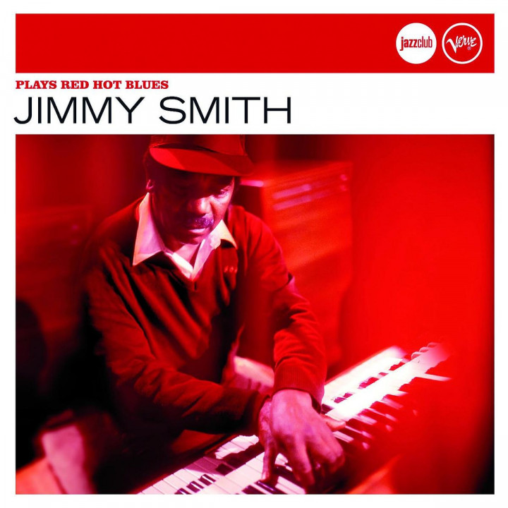 Plays Red Hot Blues (Jazz Club): Smith,Jimmy