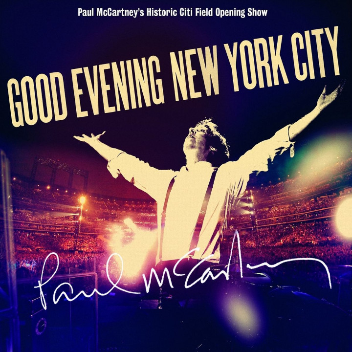 Good Evening New York City: McCartney, Paul