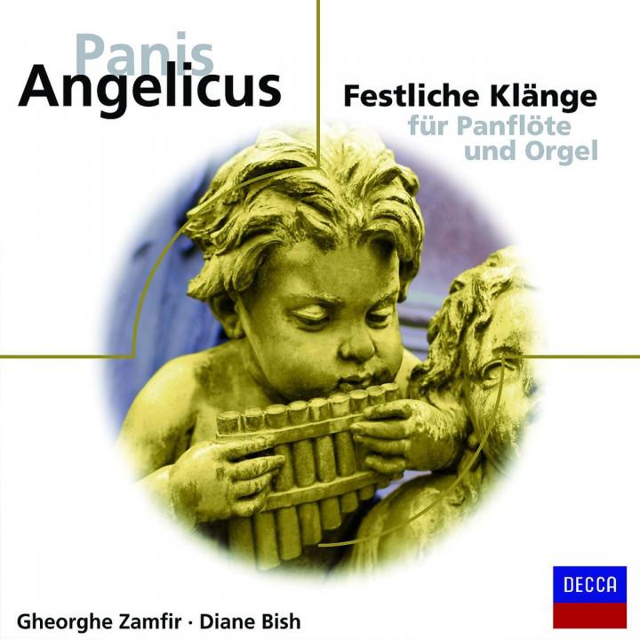 Panis Angelicus-Festliche Klänge für Panflöte: Zamfir,Gheorghe/Bish,Diane