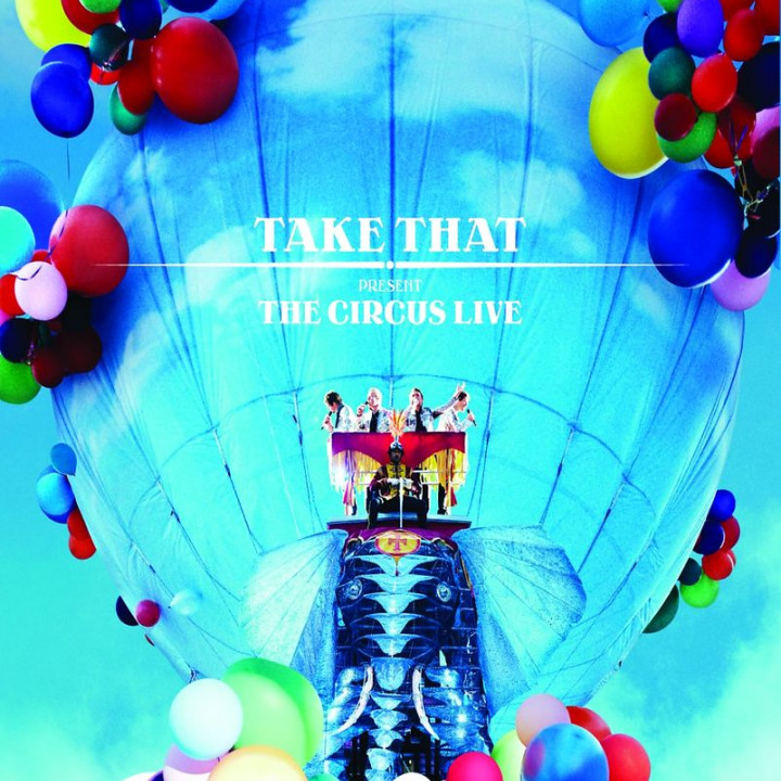 The Circus Live (Ltd. Digi Edt.): Take That