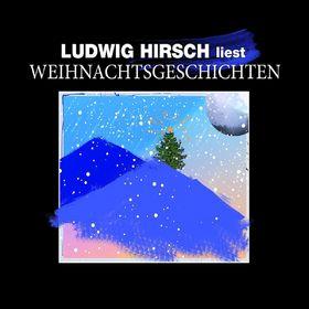 Ludwig Hirsch, Ludwig Hirsch liest Weihnachtsgeschichten, 00602527219387