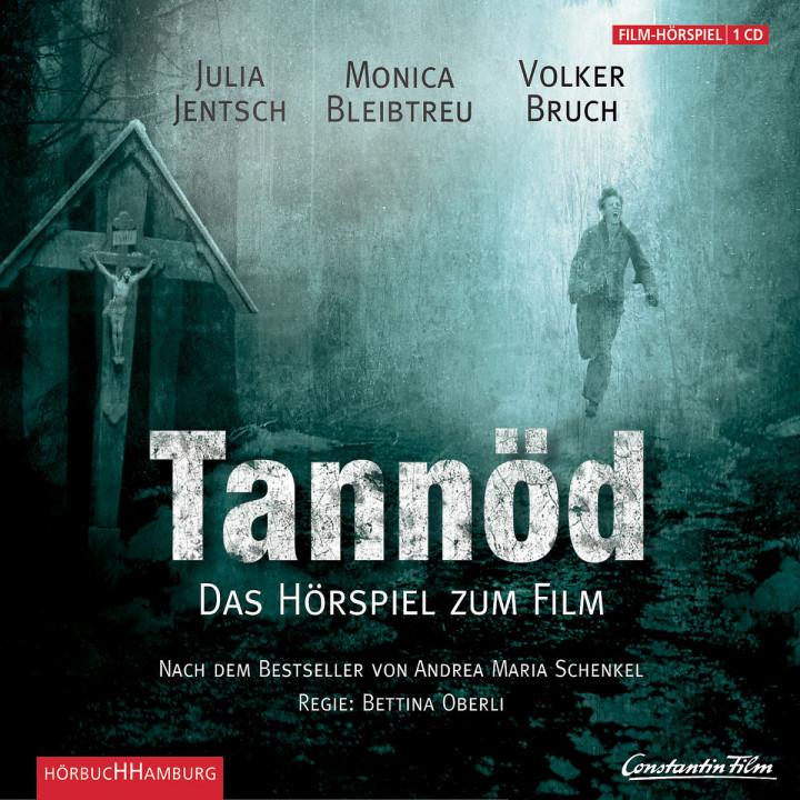 Tannöd: Das Original-Hörspiel zum Film: Schenkel, Andrea Maria