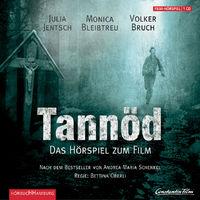 Andrea Maria Schenkel, Tannöd: Das Original-Hörspiel zum Film