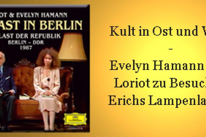 Loriot und Evelyn Hamann - Zu gast in Berlin - NL DGLit 11/09