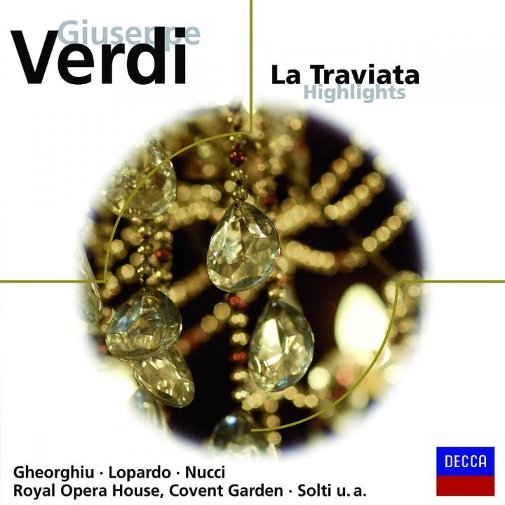 La Traviata Highlights: Gheorghiu/Lopardo/Nucci/ROHO/Solti