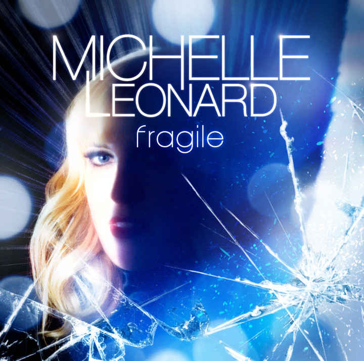 Michelle Leonard Fragile Cover 2009