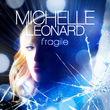 Michelle Leonard, Fragile, 00602527264004