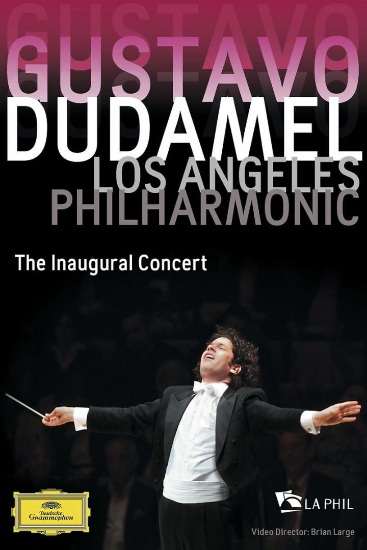 The Inaugural Concert: Dudamel,Gustavo/LAPO