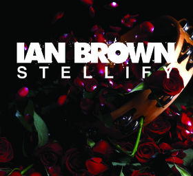 Ian Brown, Stellify, 00602527171326