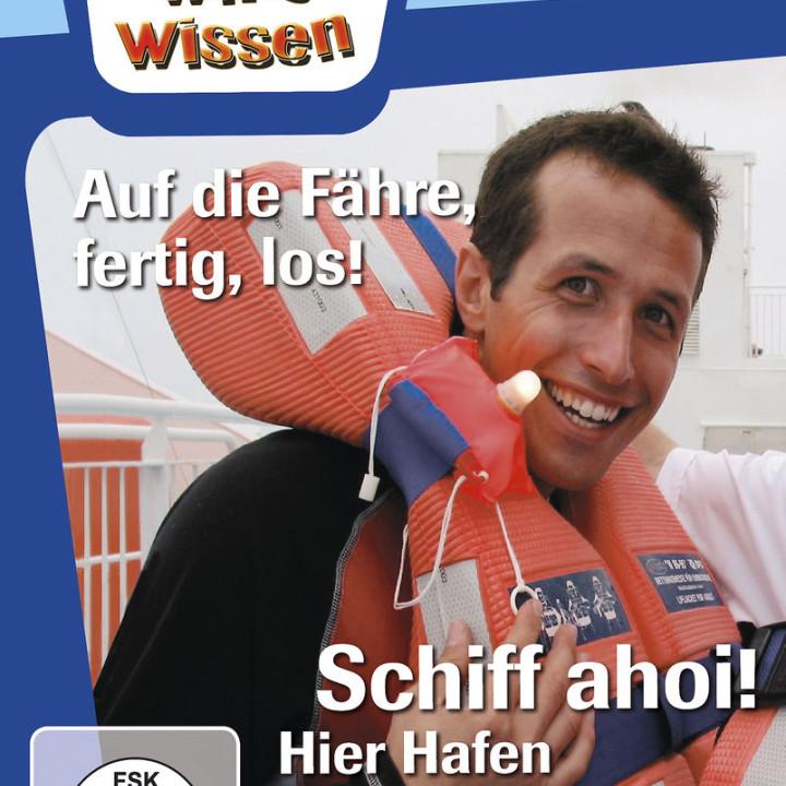 Schiff ahoi! (Hafen) / Auf die Fähre, fertig, los!: Willi wills wissen