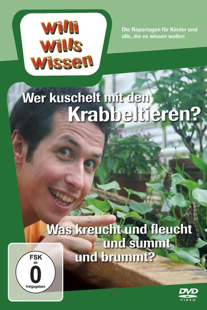 Wer kuschelt m. Krabbeltieren/Kreucht & Fleucht...: Willi wills wissen