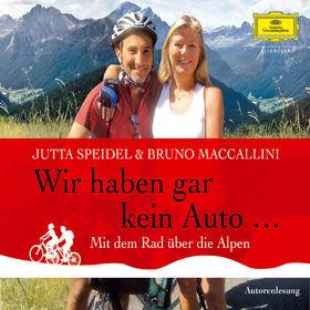 Jutta Speidel & Bruno Maccallini, Wir haben gar kein Auto, 00602527288758