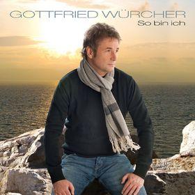 Gottfried Würcher, So bin ich, 00602527298023