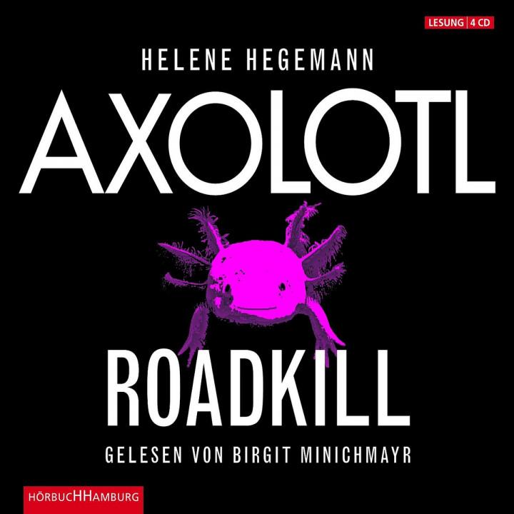 Helene Hegemann: Axolotl Roadkill: Minichmayr,Birgit