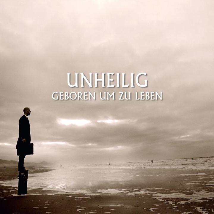 Geboren um zu Leben (ltd. Deluxe Version): Unheilig