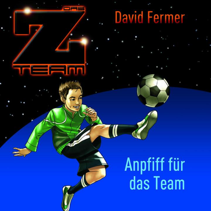 01: Anpfiff für das Team: Das Z-Team