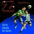 Das Z-Team, 02: Voller Einsatz für Karim, 00602527288703