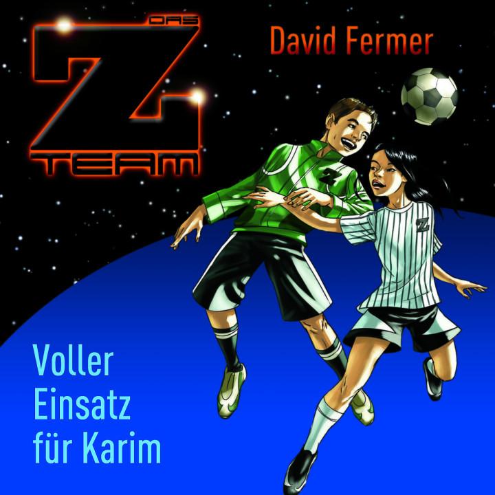 02: Voller Einsatz für Karim: Das Z-Team