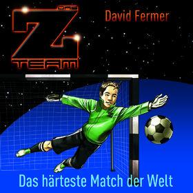 Das Z-Team, 03: Das härteste Match der Welt, 00602527288710