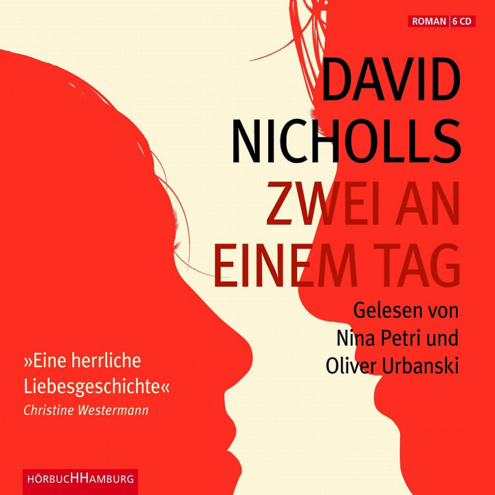 David Nicholls: Zwei an einem Tag: Petri,Nina/Urbanski,Oliver