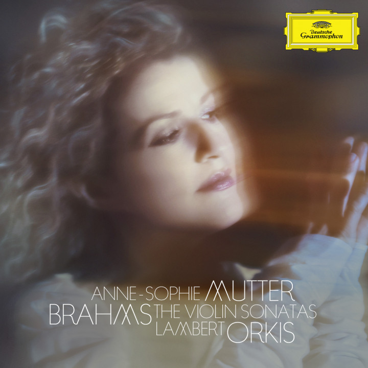 Anne-Sophie Mutter Brahms: The Violin Sonatas