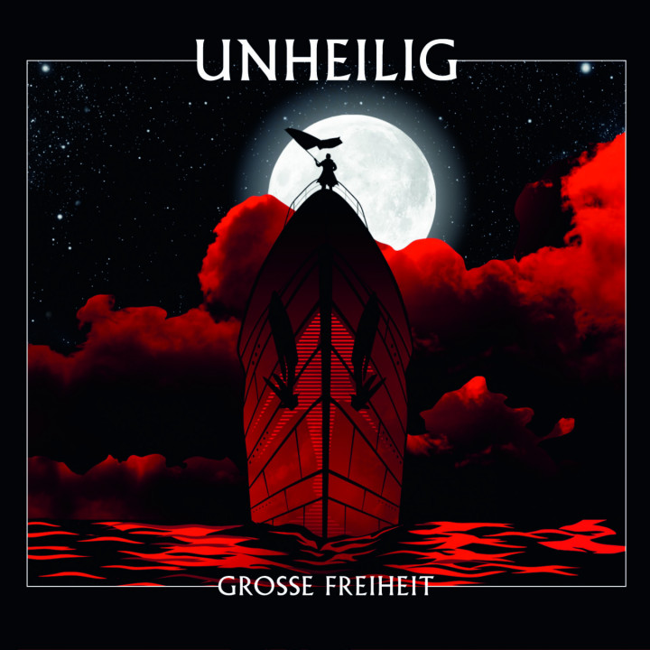 Unheilig Grosse Freiheit Cover 2010
