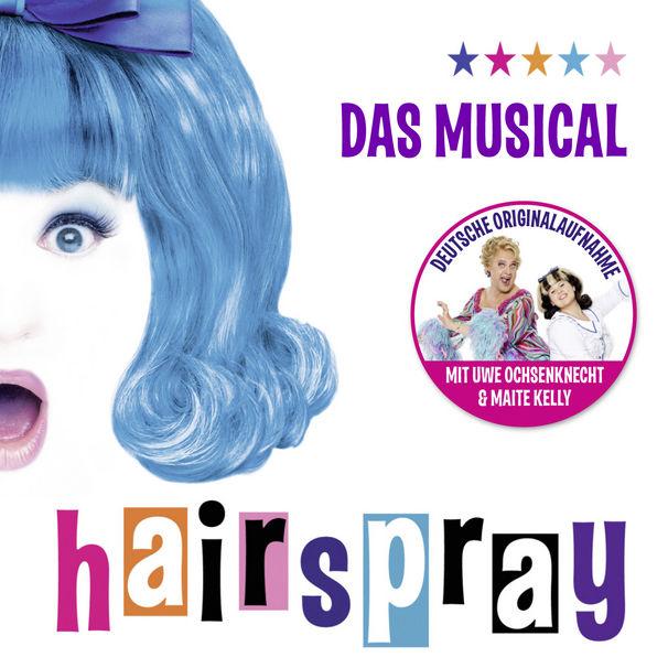 HAIRSPRAY, Der Soundtrack zum Musical-Hit Hairspray - ab sofort im Handel