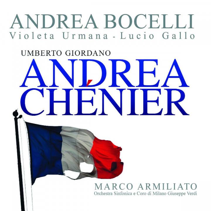 Giordano: Andrea Chénier
