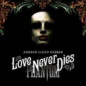 Andrew Lloyd Webber, Love Never Dies, 00602527247939