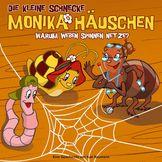 Die kleine Schnecke Monika Häuschen, 09: Warum weben Spinnen Netze?, 00602527288833