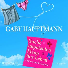 Gaby Hauptmann, Suche impotenten Mann fürs Leben, 09783869520445
