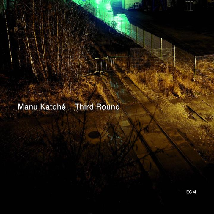 Manu Katché: Third Round (ECM 2156)