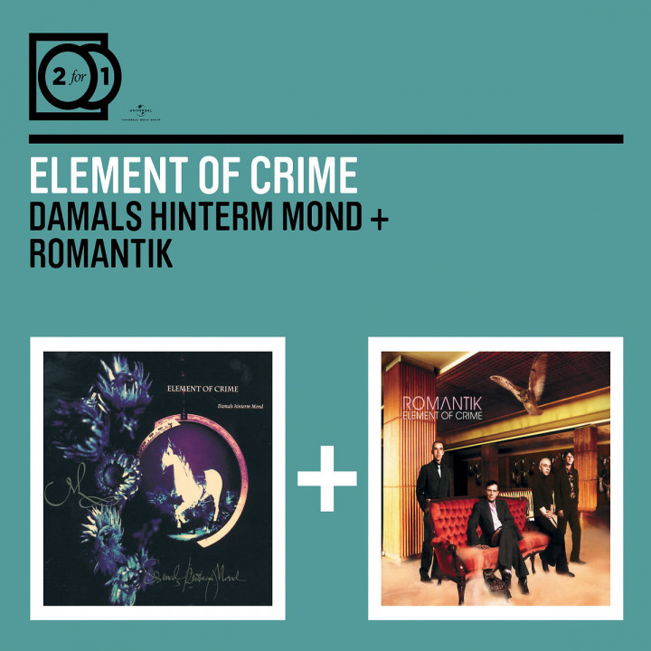 2for1: Damals hinterm Mond / Romantik: Element Of Crime