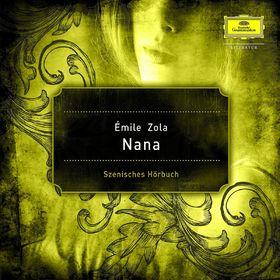 Aufruhr der Liebe, Émile Zola: Nana, 00602527236872