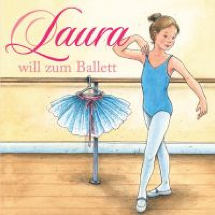 Laura - 01: Laura will zum Ballett