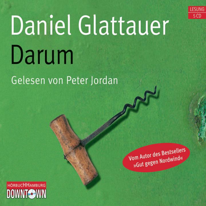 Daniel Glattauer: Darum: Jordan,Peter