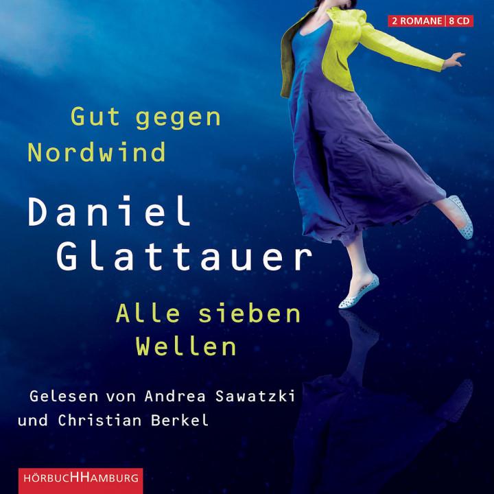 Glattauer:Gut gegen Nordwind/Alle sieben Wellen: Sawatzki,Andrea/Berkel,Christian