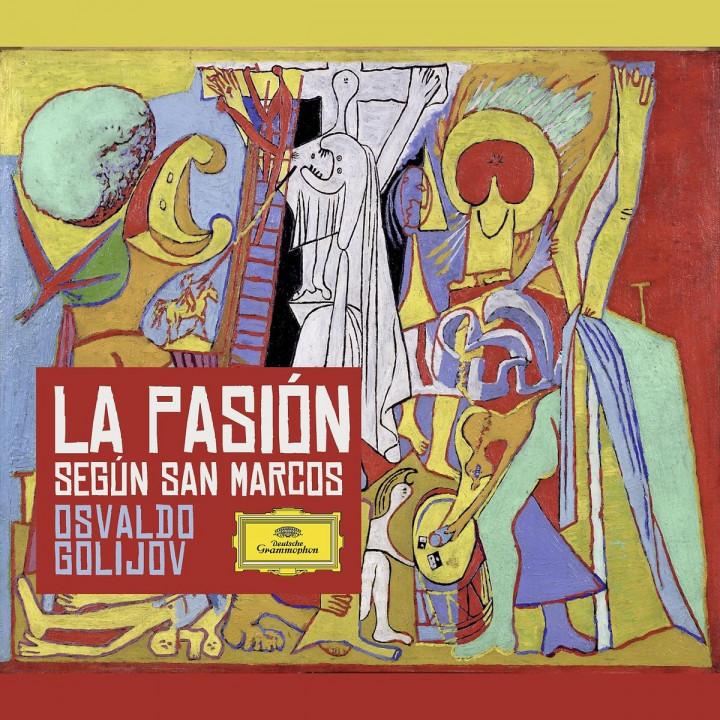 Golijov: La Pasión según San Marcos
