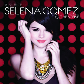 Selena Gomez, Kiss & Tell, 00050087130961