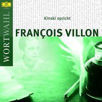 Francois Villon, Kinski liest Francois Villon (WortWahl)