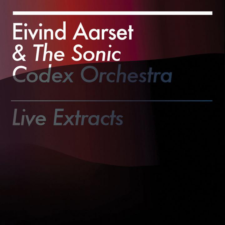 Live Extracts: Aarset,Eivind