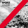 Moke, Love My Life, 00602517014725