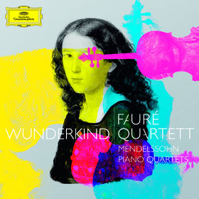 Fauré Quartett, Wunderkind, Mendelssohn Klavierquartette, 00028947638063