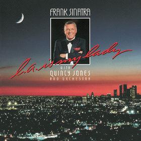 Frank Sinatra, L.A. Is My Lady, 00602527199993