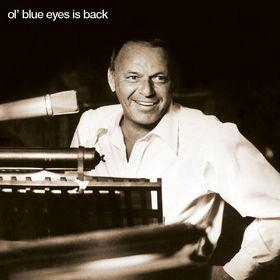 Frank Sinatra, Ol' Blue Eyes Is Back, 00602527200002